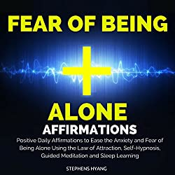 Fear of Being Alone Affirmations