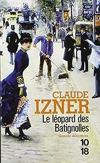 Le léopard des Batignolles, Izner, Claude