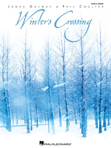 Winter's Crossing - James Galway & Phil Coulter Songbook