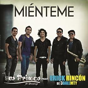 Amazon.com: Miénteme (Erick Rincón Version) [feat