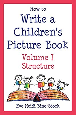How to Write a Children's Picture Book, Vol. 1: Structure