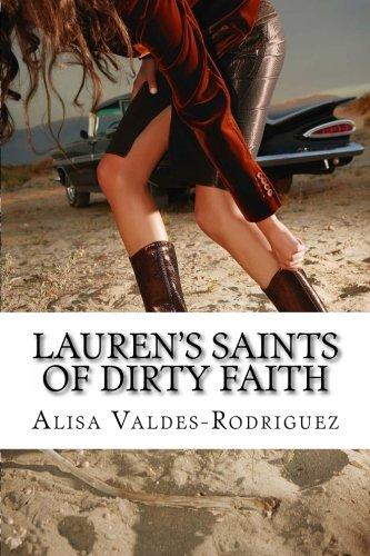 Lauren's Saints of Dirty Faith: A Dirty Girls Social Club Novel pdf epub