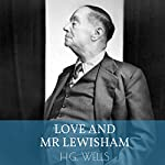 Love and Mr. Lewisham | Herbert George Wells