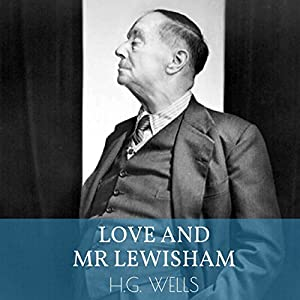 Love and Mr. Lewisham Audiobook