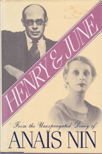 Henry and June: From the Unexpurgated Diary of Ana…