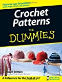 Crochet Patterns for Dummies, Susan Brittain, 0470045558