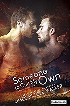 Someone to Call My Own (Road to Blissville, #2) by [Walker, Aimee Nicole]