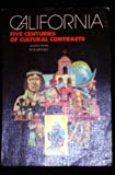 California Five Centuries of Cultural Contrasts, Julian Nava and Bob Barger, 0024767700