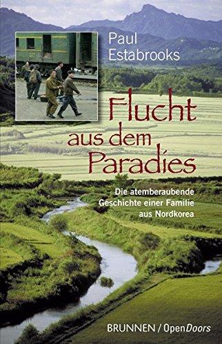 Flucht aus dem Paradies von Wolfgang Bühne