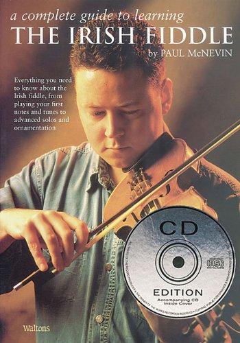 Irish Tin Whistle Tutor (A Complete Guide to Learning the Irish Fiddle: Book/CD Pack)