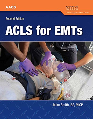 ACLS for EMTs (EMS Continuing Education Series) (8441 Series)