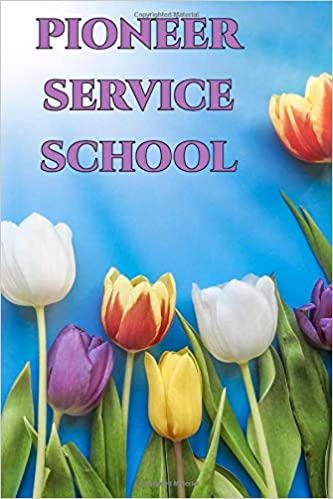 Pioneer Service School: | Bible Study Aid Journal / Notebook