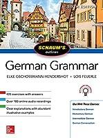 Schaum's Outline of German Grammar, Sixth Edition (Schaum's Outlines)
