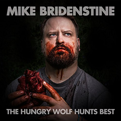 The Hungry Wolf Hunts Best [Explicit]