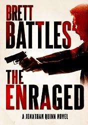 The Enraged (A Jonathan Quinn Novel Book 7)
