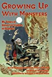 Growing up with Monsters, Carla Laemmle and Daniel Kinske, 159393341X