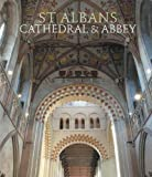 img - for St Albans: Cathedral and Abbey book / textbook / text book