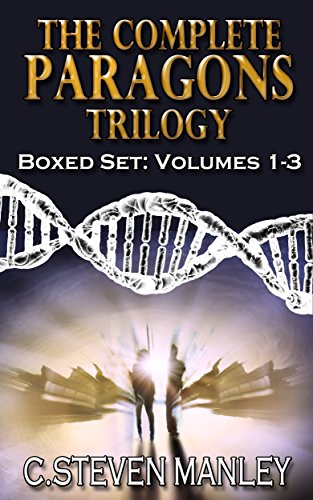 The Complete Paragons Trilogy Boxed Set: Volumes 1-3 (The Paragons Trilogy Book 4)