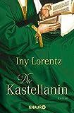Die Kastellanin. Roman (Die Wanderhuren-Reihe, Band 2)