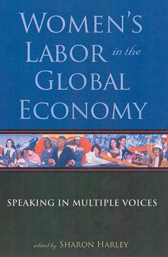 Women's Labor in the Global Economy: Speaking in Multiple...