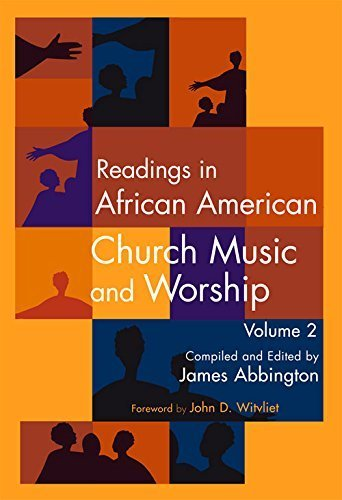 Books : Readings in African American Church Music and Worship Volume 2 by James Abbington (2015-04-01)
