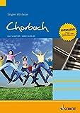 Chorbuch 1: Singen ist klasse. Band 1. S/SA/SSA/SAM/leichte SATB Stimmen, aufbauender Schwierigkeitsgrad. Chorbuch.