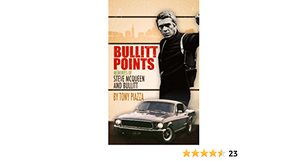 Bullitt Points: Memories of Steve McQueen and Bullitt (English Edition)
