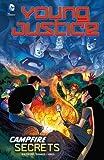 Young Justice 5: Campfire Secrets (Dc Comics: Young Justice)