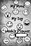 My Mood My Day Weekly Planner: 12-Month Calendar, Dairy, Mood Tracker