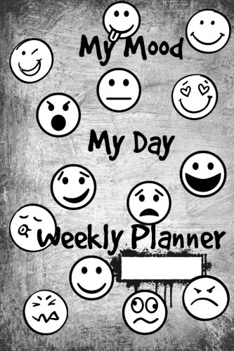 My Mood My Day Weekly Planner: 12-Month Calendar, Dairy, Mood Tracker pdf