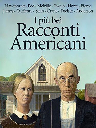 I più bei Racconti Americani (Italian Edition)