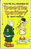 You're All Washed Up, Beetle Bailey, Mort Walker, 0441052983