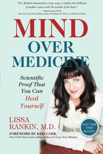 Mind Over Medicine Book
