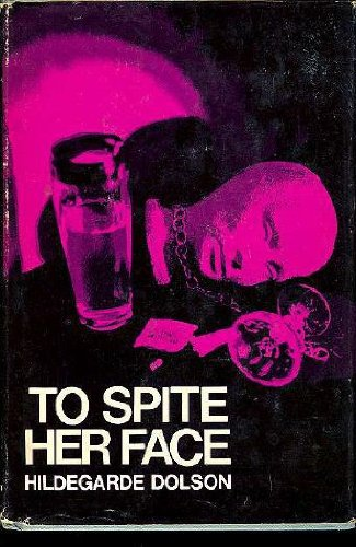 To Spite Her Face: A Mystery Novel