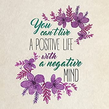 12x12 6 Pack Aluminum You Cant Live A Positive Life with A Negative Mind Quote Floral Square Sign