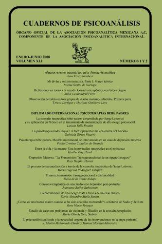CUADERNOS DE PSICOANÁLISIS, ENERO-JUNIO 2008, Volumen XLI, nums.1 y 2 enero-junio 2008 (Spanish Edition)