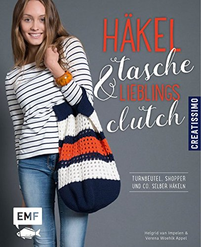 Häkeltasche & Lieblingsclutch: Turnbeutel, Shopper und Co. selber häkeln