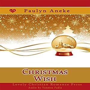 Christmas Wish Audiobook