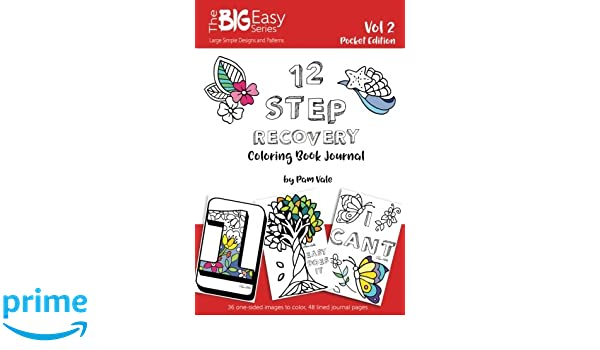 The Big Easy Series 12 Step Recovery Pocket Edition Coloring Book And Journal Volume 2 Pam Vale 9781545077900 Amazon Books
