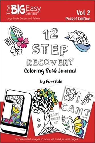 The Big Easy Series 12 Step Recovery Pocket Edition Coloring Book And Journal Volume 2 Vale Pam 9781545077900 Amazon Com Books