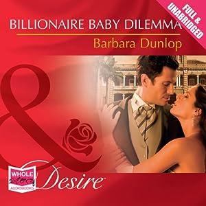 Billionaire Baby Dilemma Hörbuch