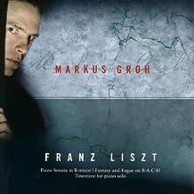 Liszt: Sonata / Fantasy And fugue On B-A-C-H / Totentanz