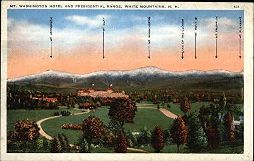 Mt. Washington Hotel and Presidential Range Bretton Woods, New Hampshire Original Vintage Postcard