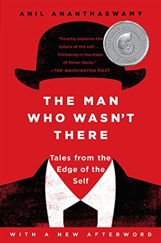 Download The Man Who Wasn't There: Investigations into the Strange New Science of the Self Pdf
