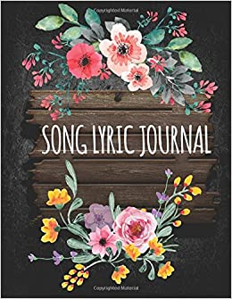 Song lyric journal old wooden with flower lyric journal lined song lyric journal old wooden with flower lyric journal linedruled manuscript paper and staff paper 85x11 with 108 pages volume 1 the master mightylinksfo