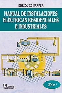 Manual De Instalaciones Electricas Residenciales/ Installation For Residential Electricity Manual (Spanish Edition)