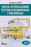 img - for Manual De Instalaciones Electricas Residenciales/ Installation For Residential Electricity Manual (Spanish Edition) book / textbook / text book