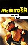 Bye bye baby par McIntosh