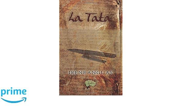 La Tata (Spanish Edition): Irene Anguas: 9788417233501: Amazon.com: Books