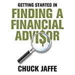 Getting Started in Finding a Financial Advisor | Charles A. Jaffe